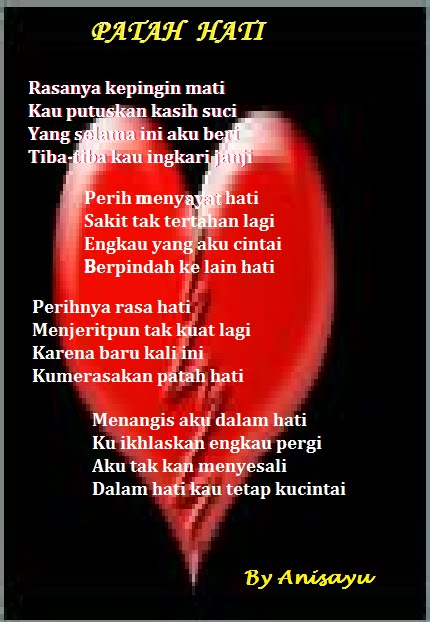 PUISI CINTA BY ANISAYU: Patah Hati
