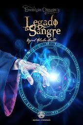AVANCE LEGADO DE SANGRE (ENEMIGOS OSCUROS 3)