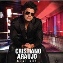 Cristiano Ara�jo - Continua
