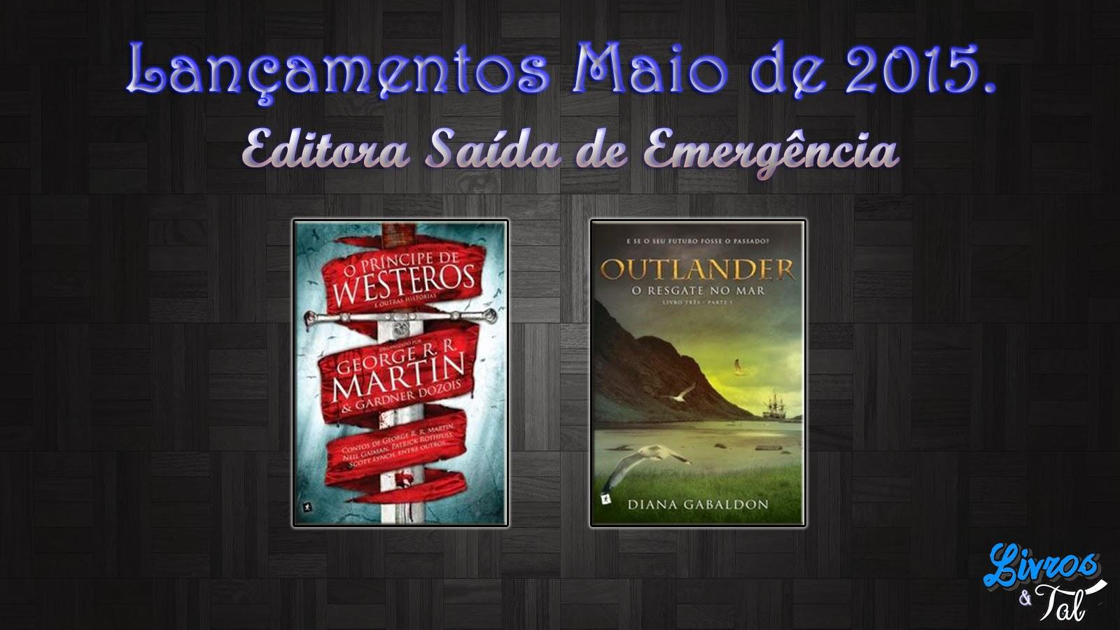 http://livrosetalgroup.blogspot.com.br/p/lancamentos-maio-de-2015-editora-saida.html