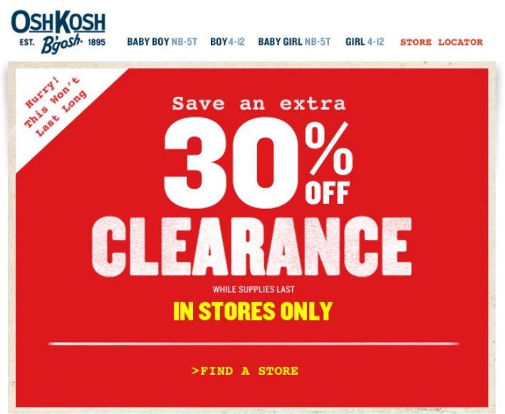 OshKosh is also a part of the parent company of Carter's Children Clothing, the William Carter Company, one of the leading American manufacturer of children's apparel. You can save 15% to 20% off every day with today's online OshKosh Coupon code or in-store printable coupon.