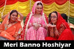 Meri Banno Hoshiyar