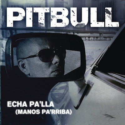 Photo Pitbull - Echa Pa'lla (Manos Pa'rriba) Picture & Image