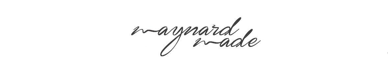 maynard made