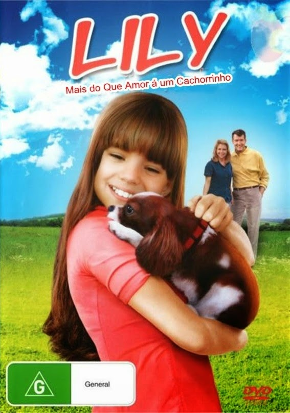 Lily: Mais do Que Amor á um Cachorrinho – Dublado (2013)