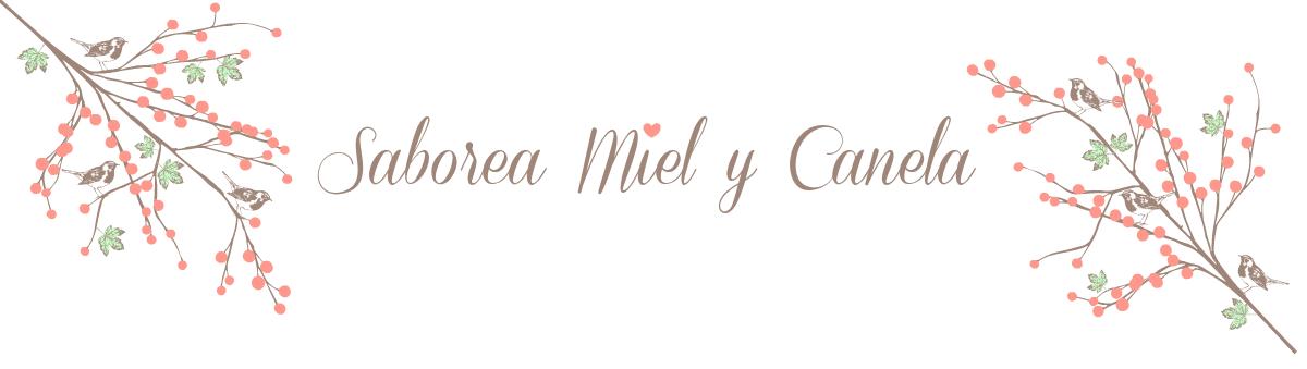 Saborea Miel y Canela