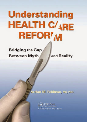 Understanding Health Care Reform: Bridging the Gap Between Myth and Reality - Free Ebook Download