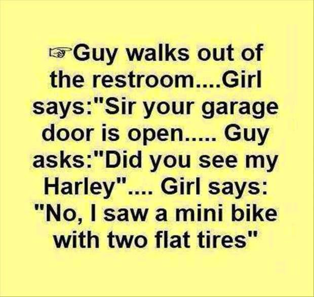 Guys walks out of the restroom girl says sir your garage for Door quotes funny