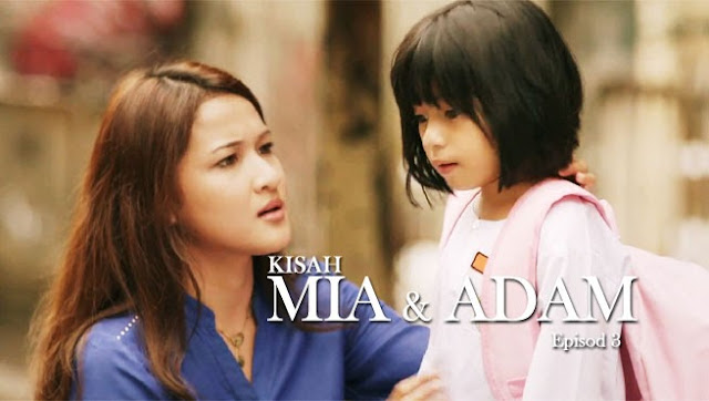 Must Watch Kisah Mia Adam