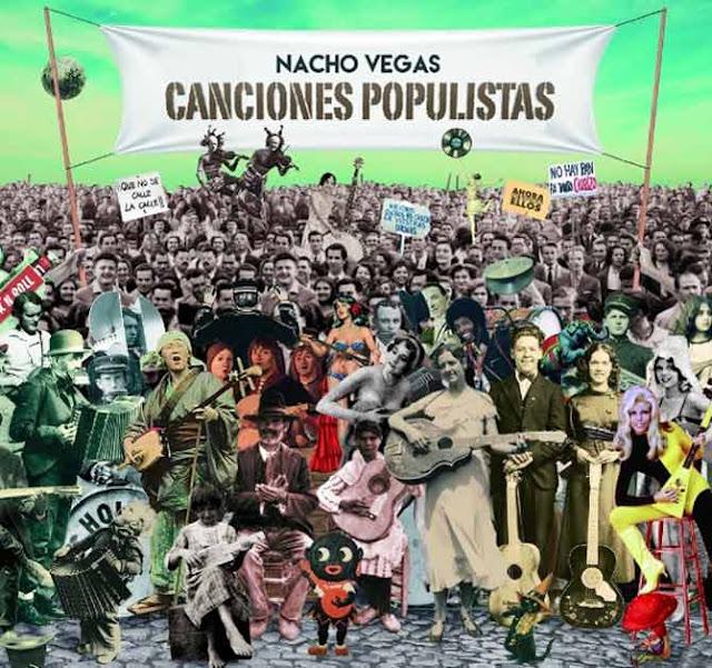 Disco NACHO VEGAS - Canciones populistas