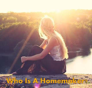 What Is A Homemaker