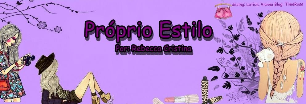 Própio Estilo *-*