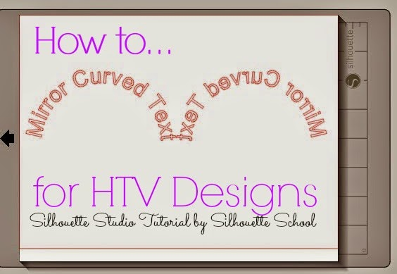 Mirroring Curved Text For Htv In Silhouette Studio The