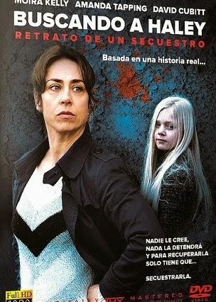Retrato de un secuestro (Taken Back: Finding Haley) (2012)