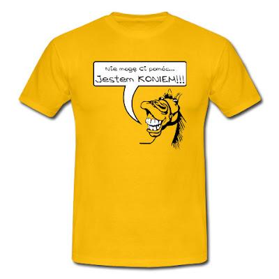 Koszulka Nie mogę ci pomóc jestem koniem