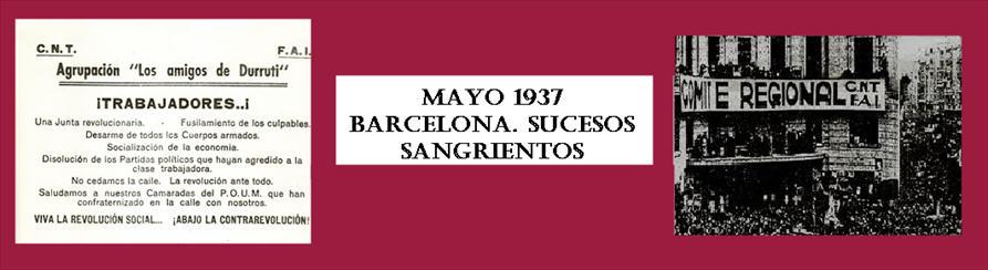 Mayo 1937 Barcelona. Sucesos sangrientos