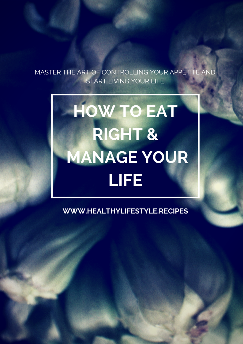 Ebook - How to Eat Right and Manage your Life