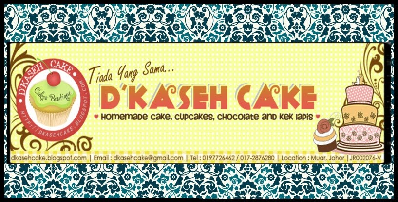 D&#39; Kaseh Cake