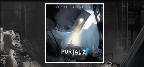 Portal 2 Soundtrack songs to test by free