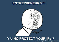 intellectual property rights Y u no meme entrepreneurs protect your IP?