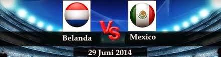 Perkiraan Skor Pertandingan Fase 16 Besar World Cup 29 Juni 2014 : Belanda Vs Mexico