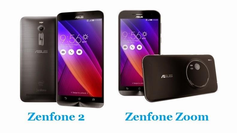 Asus Zenfone 2 and Asus Zenfone Zoom