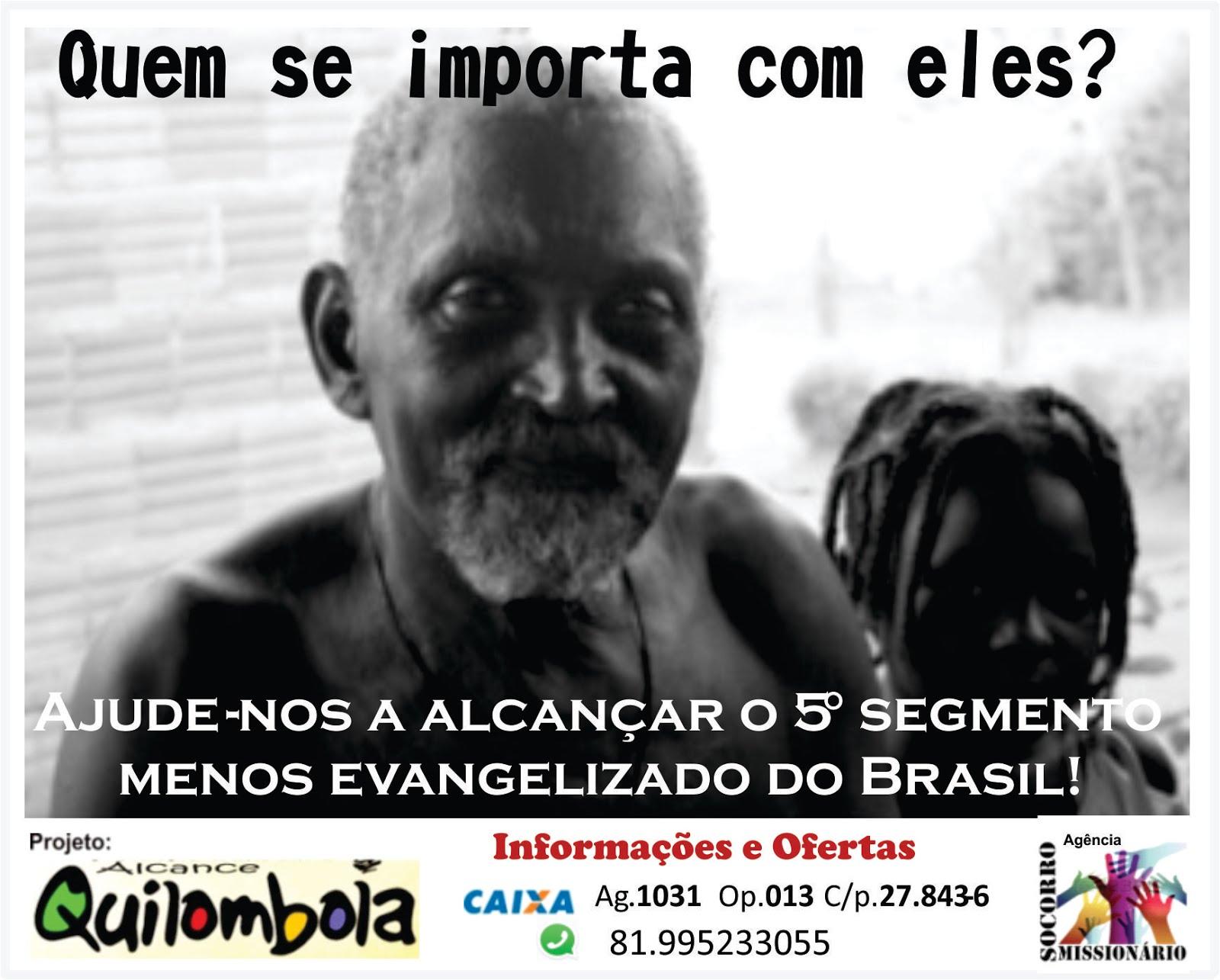 Ajude a Evangelizar os Quilombolas!