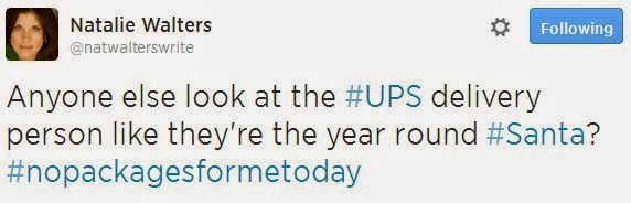 @NatWaltersWrite Anyone else look at the UPS delivery person like they're the year round Santa?