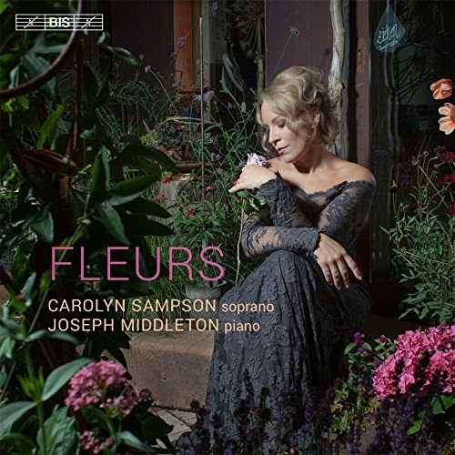 Fleurs - Carolyn Sampson - BIS