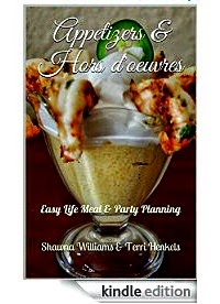Appetizers & Hors D'oeuvres Ebook on Kindle - Easy Life Meal & Party Planning