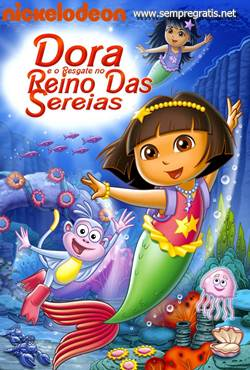 Download Dora a Aventureira E o Resgate do Reino das Sereias Torrent Grátis