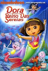 Baixar Filme Dora a Aventureira: E o Resgate do Reino das Sereias (Dublado)