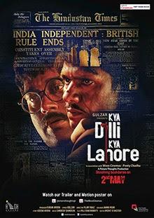 Kya Dilli Kya Lahore 2014