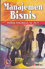 toko buku rahma: buku MANAJEMEN BISNIS, pengarang pandji anoraga, penerbit rineka cipta