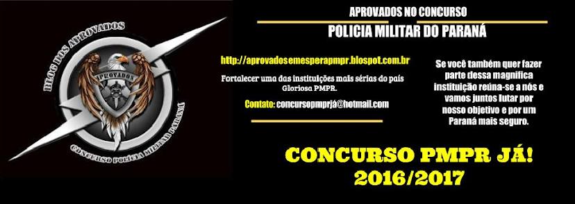 CONCURSO SOLDADO POLÍCIA MILITAR PARANÁ 2015/2016 JÁ!