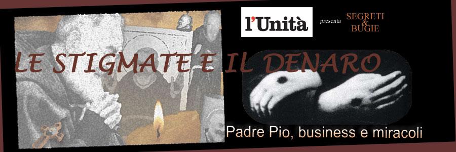 Padre Pio - le Stigmate e il Denaro