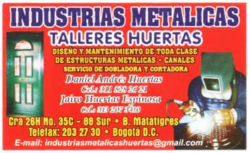 """Metálicas """"Huertas"""""""