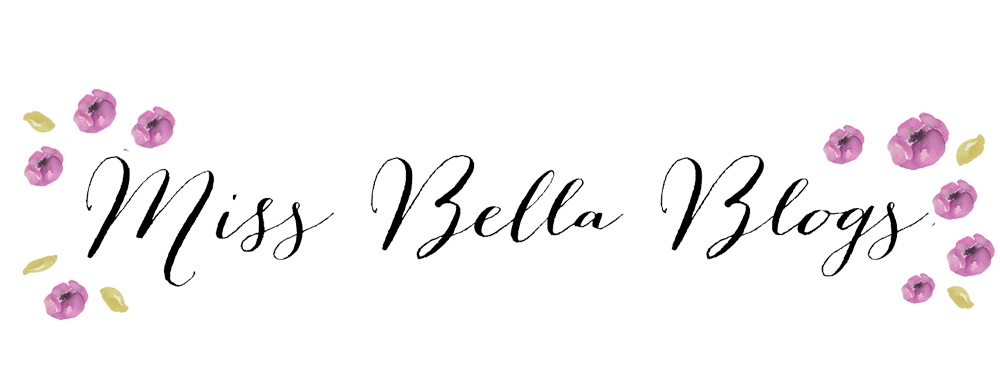 Miss Bella blogs