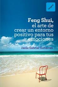 Feng Shui, el arte de crear un entorno postivo para tus emociones