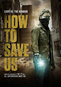 How to Save Us (2015) ()
