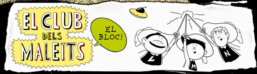 EL CLUB DELS MALEÏTS