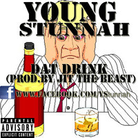 Young Stunnah - Dat Drink free mp3 download hiphop music