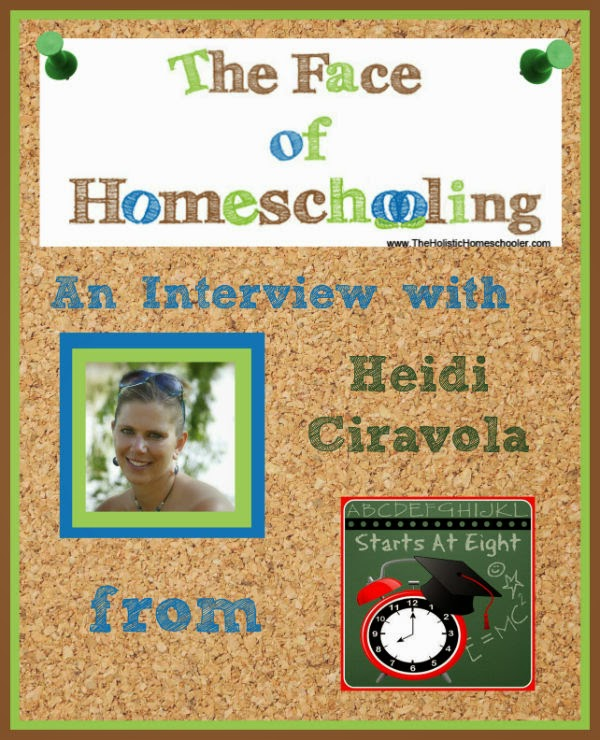 An interview with homeschool mom and blogger, Heidi Ciravola.