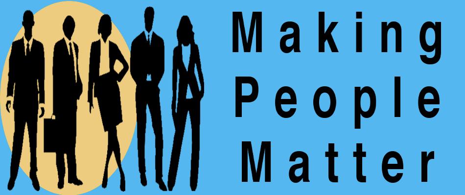 Making People Matter