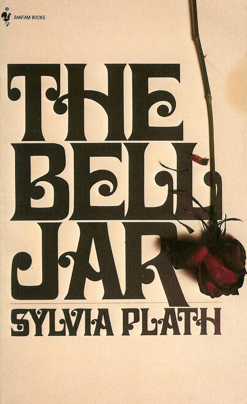 The Bell Jar, Sylvia Plath, First Bantam Edition 16th printing 1973