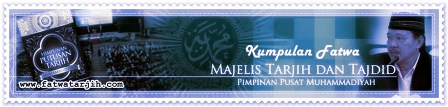 Fatwa Tarjih Muhammadiyah