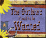 Proud Member of the Outlawz!
