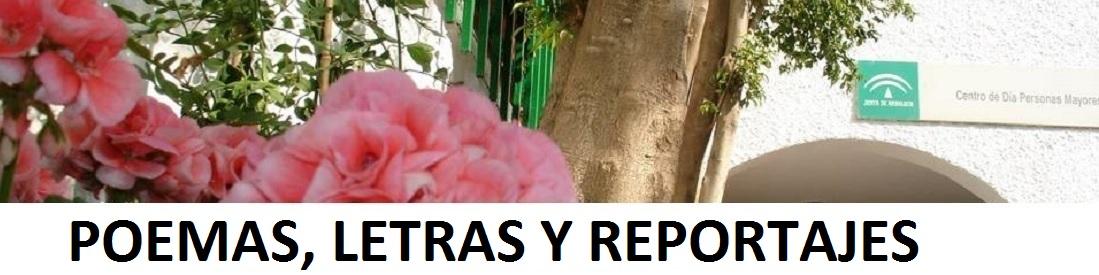 <center>POEMAS, LETRAS Y REPORTAJES</center>