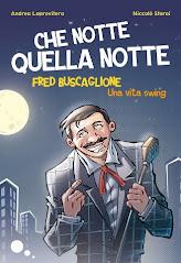 """Fred Buscaglione- """"Che Notte Quella Notte"""""""