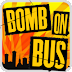 Bomb On Bus v1.1.1 [Apk]
